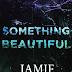 RESEÑA 7 | BEAUTIFUL SERIE SOMETHING BEAUTIFUL - JAMIE McGUIRE