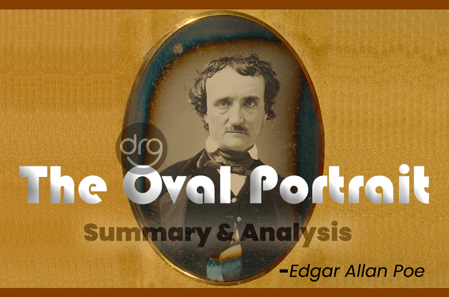 The-Oval-Portrait-Summary-and-Analysis-Grade-11-English-Section-II-Literature-Unit-1-Short-Stories