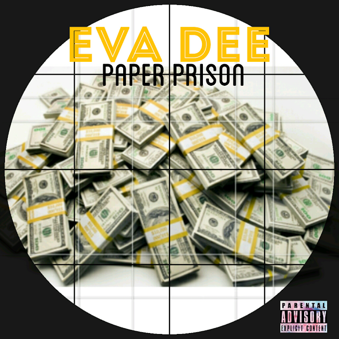 New Music: Eva Dee - Paper Prison (Mixed by. Dj Cinch