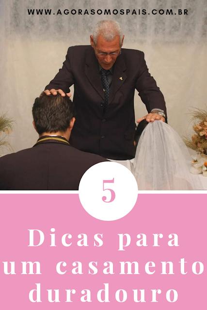 5 DICAS PARA UM CASAMENTO DURADOURO