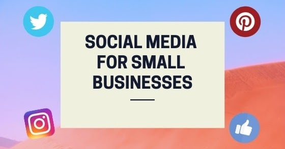 Top 5 Tips For Marketing On Social Media For Small Businesses