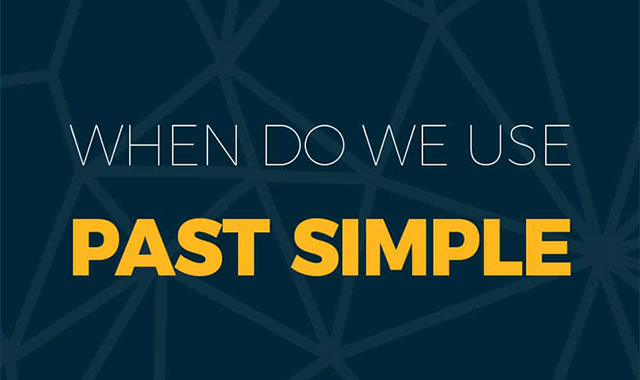 When Do We Use Past Simple #infographic