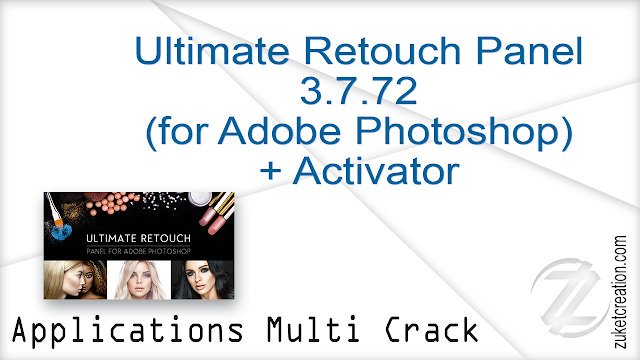 Ultimate Retouch Panel 3.7.72 (for Adobe Photoshop) + Activator   |   7 MB