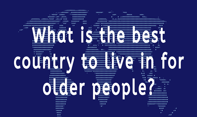 What is the Best Country to Live in for Older People? #infographic