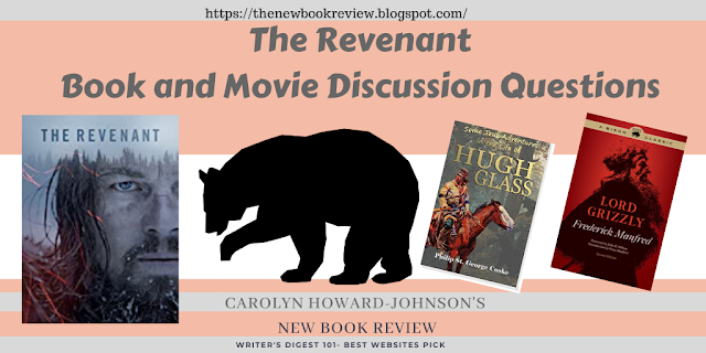 Revenant Movie and Book Review and Discussion Questions