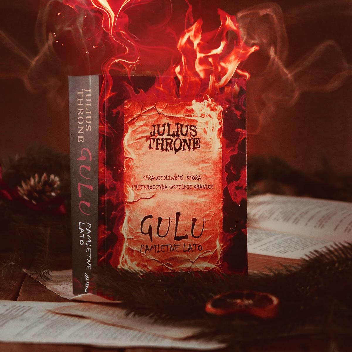 #140 Gulu. Pamiętne lato - Julius Throne - recenzja - czy warto przeczytać?