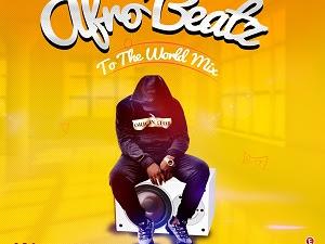 DOWNLOAD MIXTAPE: Dj Baddo – Afro Beatz To The World Mix