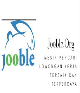 Jooble.org, mesin pencari lowongan pekerjaan terbaik dan terpercaya