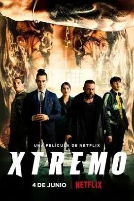 فيلم Xtremo 2021 مترجم اون لاين