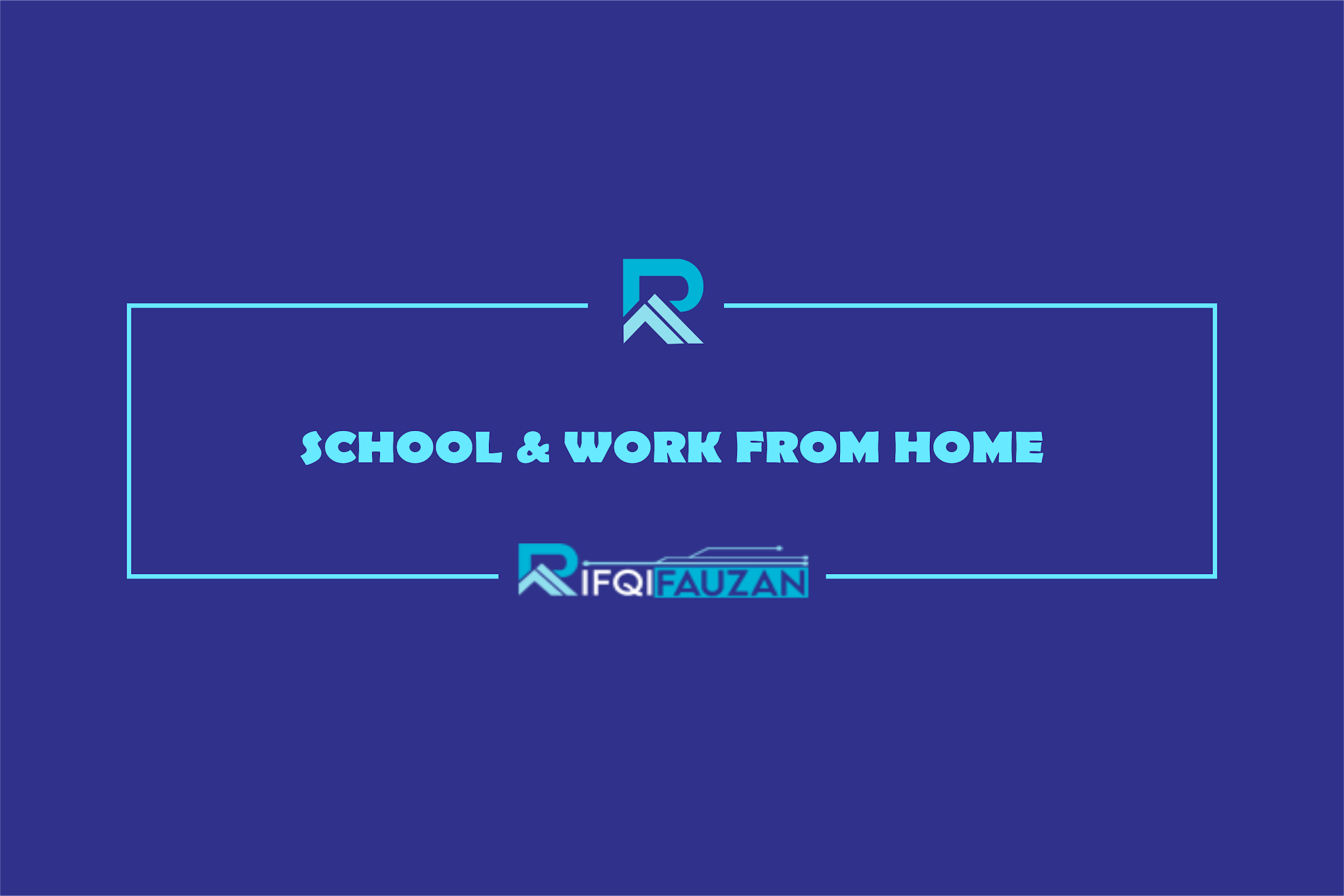 school from home work from home