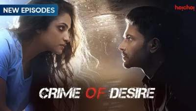 Crime of Desire (2020) Hindi HoiChoi Web Series Season 1 Download
