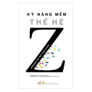 Kỹ Năng Mềm Thế Hệ Z ebook PDF EPUB AWZ3 PRC MOBI