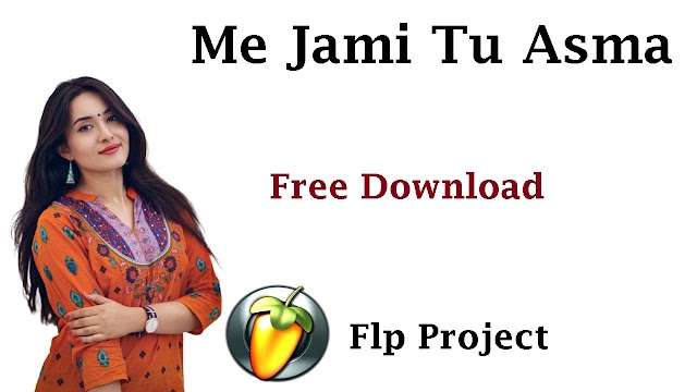 Me Jami Tu Asma Vibration Mix Flp  Project Free Download