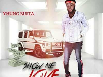 [ Music] Yhung Busta '' Show Me Love''
