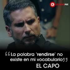 El Capo Fans Frases Del Capo