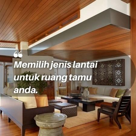 5 rekomendasi jenis lantai ruang tamu