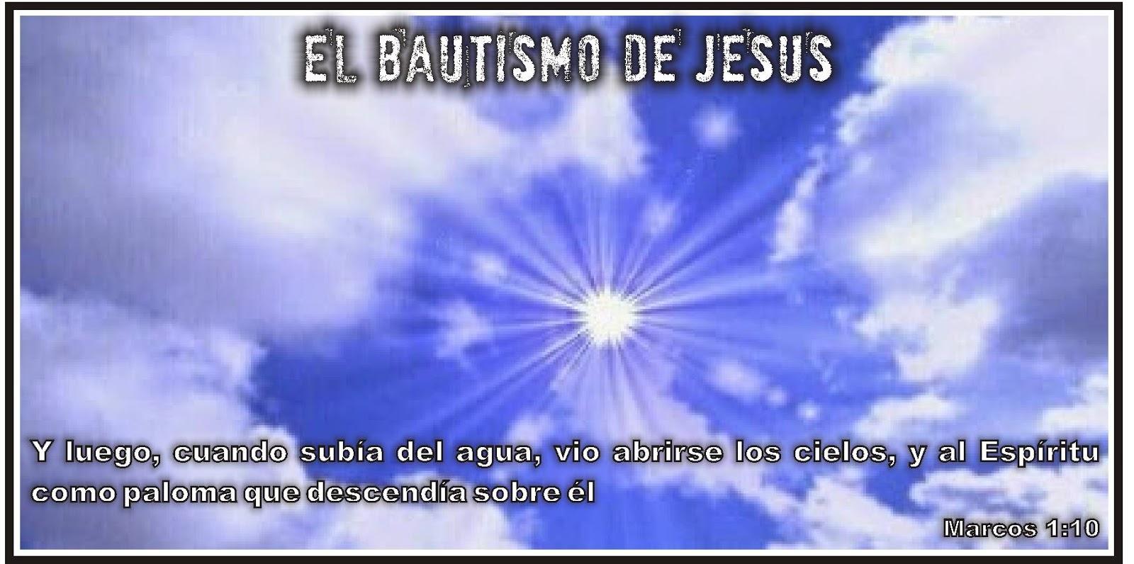08 - EL BAUTISMO DE JESÚS - LAS RAZONES ~ IGLESIA DEL SEÑOR ...