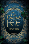 https://miss-page-turner.blogspot.com/2017/12/rezension-die-dreizehnte-fee-erwachen.html