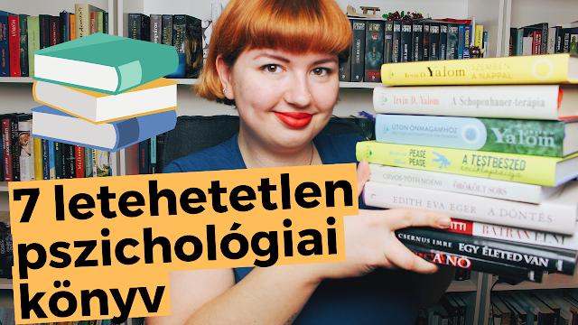 7 LETEHETETLEN PSZICHOLÓGIA/ÖNFEJLESZTŐ OLVASMÁNY és a szerzők, akiktől mindenképp olvass booktube, youtube, magyar vlogger, György Tekla, Tekla Könyvei