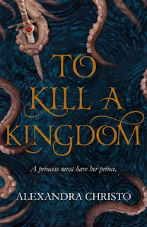 To Kill a Kingdom by Alexandra Christo cover