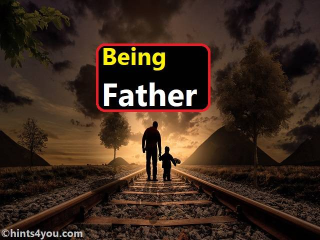 You can't compare mother and father's love because becoming a father is not easy.