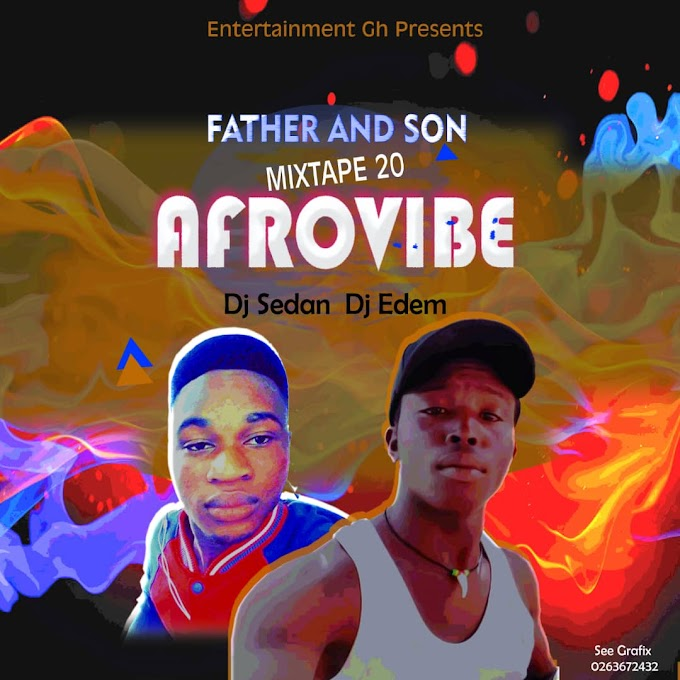 DJ Sedan & DJ Edem - Afrovibes 2020 Vol. 2
