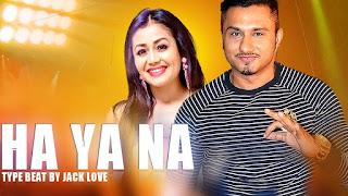 Ha Ya Na – Beat – Jack Love Punjabi Video Download