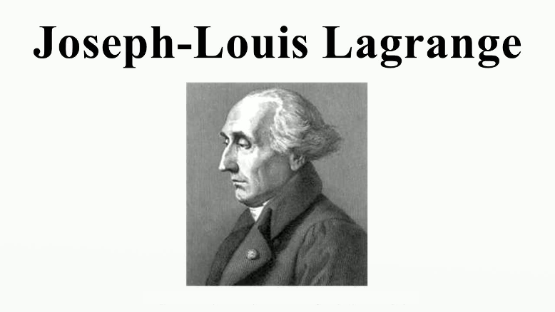 Grandes Matemáticos: Joseph-Louis Lagrange