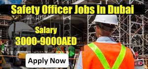 Safety Officer Job Recruitment in Dubai For Construction Company | Salary AED 4001-5000
