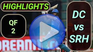 DC vs SRH QF 2 Highlights