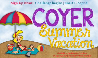 I'm taking a COYER Summer Vacation!