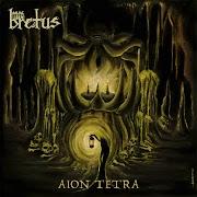 Bretus - Aion Tetra | Review