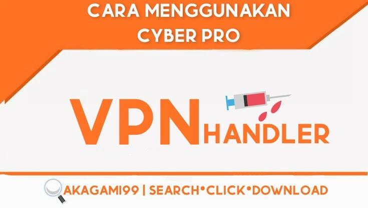 Cara-menggunakan-cyber-pro-terbaru