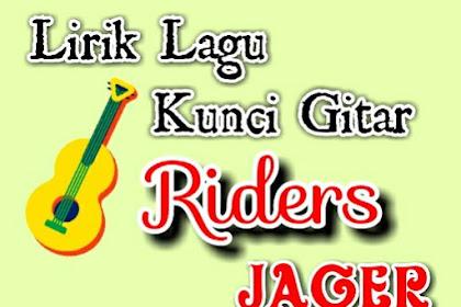 Lirik & Kunci gitar Kami Riders Bukan Preman - Jager