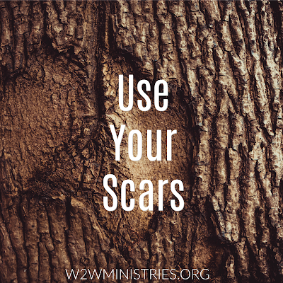 Use your scars. Tell your stories.