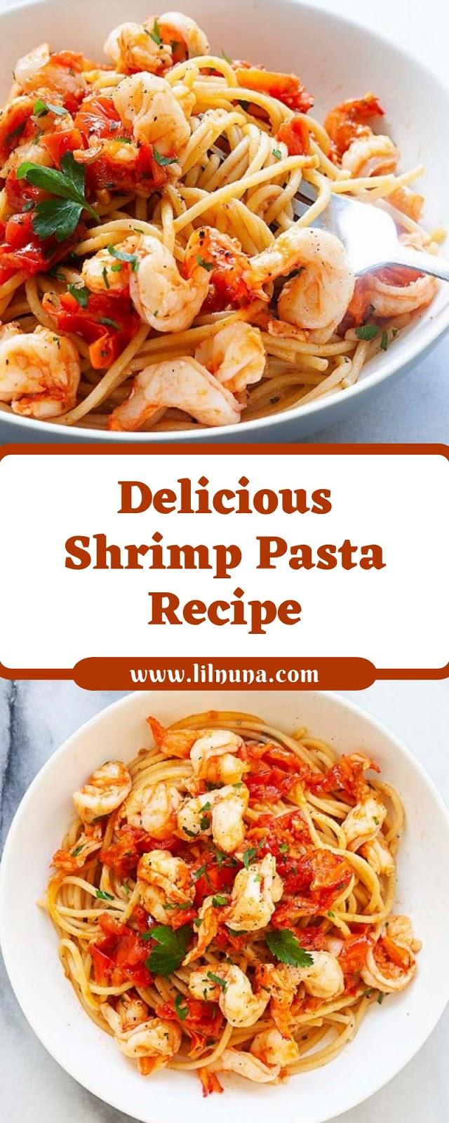 Delicious Shrimp Pasta Recipe