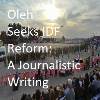 Oleh Seeks IDF Reform