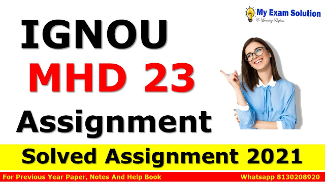 MHD 23 Solved Assignment 2021-22