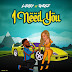 Music: L Easy - I Need You Feat. Onosz