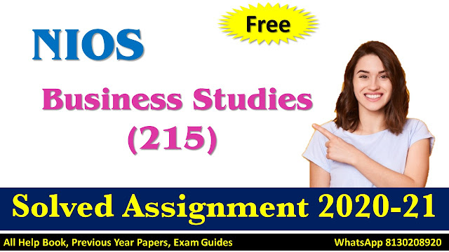 NIOS Class 10 Business Studies Solved Assignment  2020-21