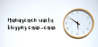 managemen waktu ngeblog