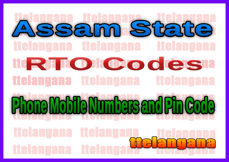 Assam RTO Code Phone Mobile Numbers and Pin Code