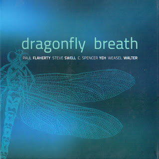 Paul Flaherty, Steve Swell, C. Spencer Yeh, Weasel Walter, Dragonfly Breath