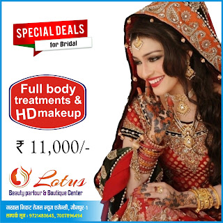 Lotus Beauty Parlour & Boutique Center Jaunpur | Special Deals for Bridal : Full Body treatment & HD Make up Only 11,000/-