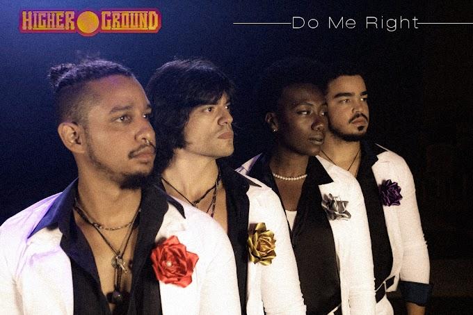 """Higher Ground esbanja charme, groove e emoção em novo videoclipe, """"Do Me Right"""""""