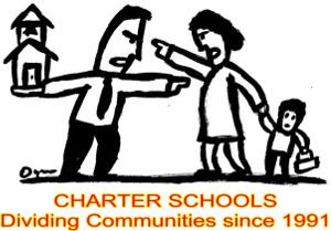 Charter Schools - Dividing Communities since 1991