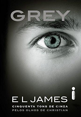 Grey (Cinquenta tons de cinza) - E.L James
