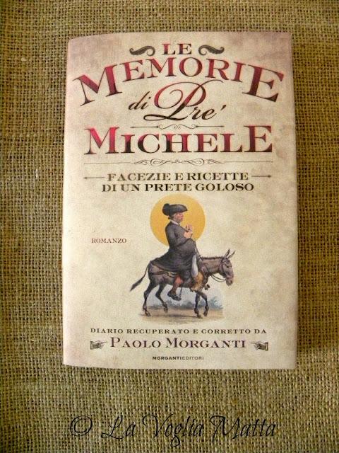 """"""" Le memorie di Pré Michele """" di Paolo Morganti"""