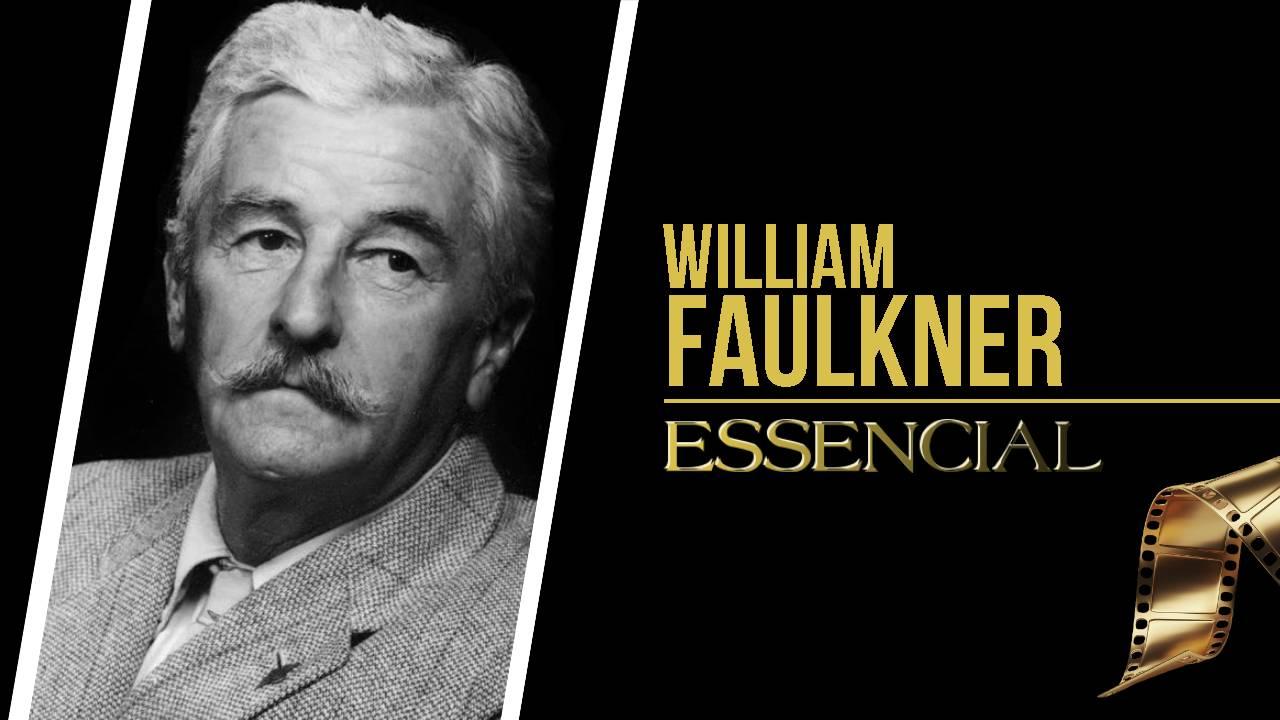 william-faulkner-10-filmes-essenciais