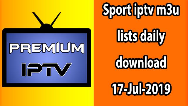 Sport iptv m3u lists daily download 17-Jul-2019